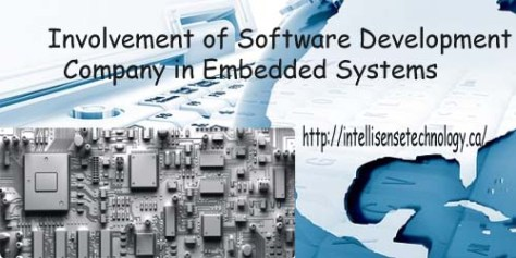 Involment of Software Development Company and Embedded Systems